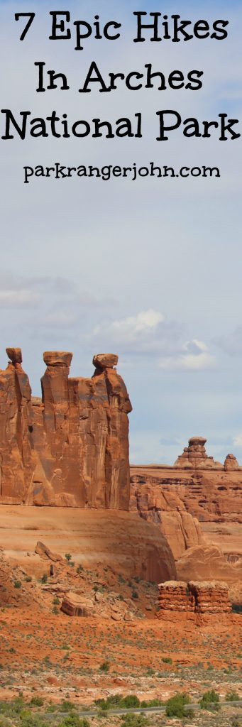 Seven Epic hikes in Arches National Park Utah! Hikes include Delicate Arch, the Devils Garden, the Fiery Furnace, The Windows, Sand Dune Arch, Balanced Rock and Wall Street.